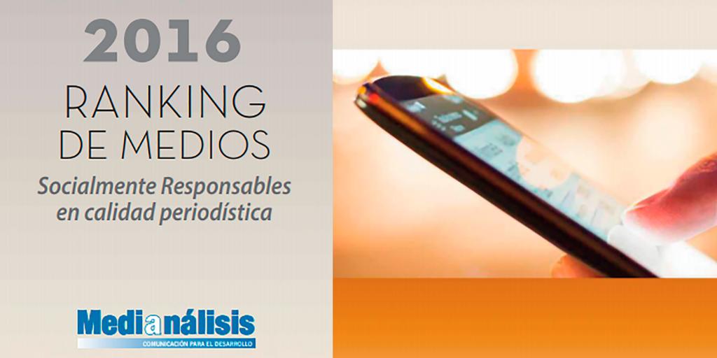 Ranking de Medios Socialmente Responsables en Calidad Periodística 2016.