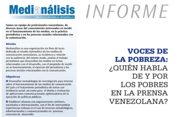 VOCES DE LA POBREZA: ¿QUIÉN HABLA DE Y POR LOS POBRES EN LA PRENSA VENEZOLANA?