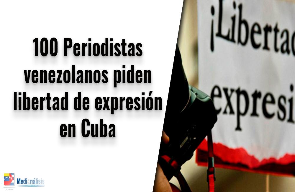 100 periodistas venezolanos piden libertad de expresión en Cuba