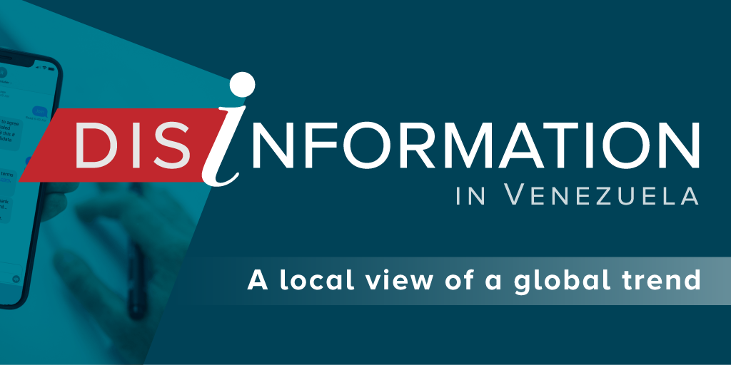 Disinformation in Venezuela: El nuevo proyecto de Medianálisis y Global Americans contra la desinformación